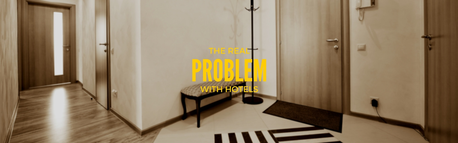 Here is the Real Problem with Hotels