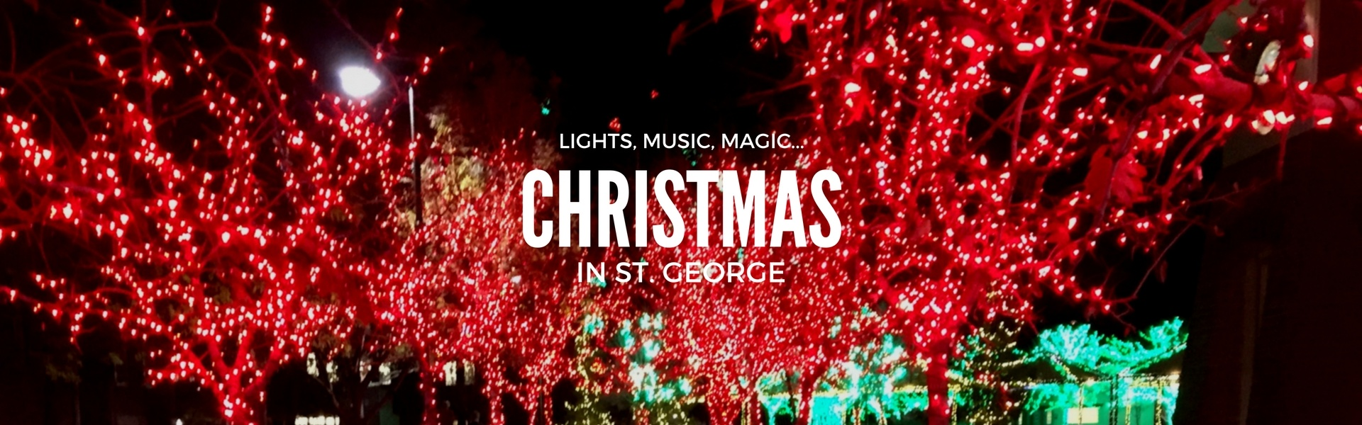 Lights, Music Magic... It's Christmas in St. George