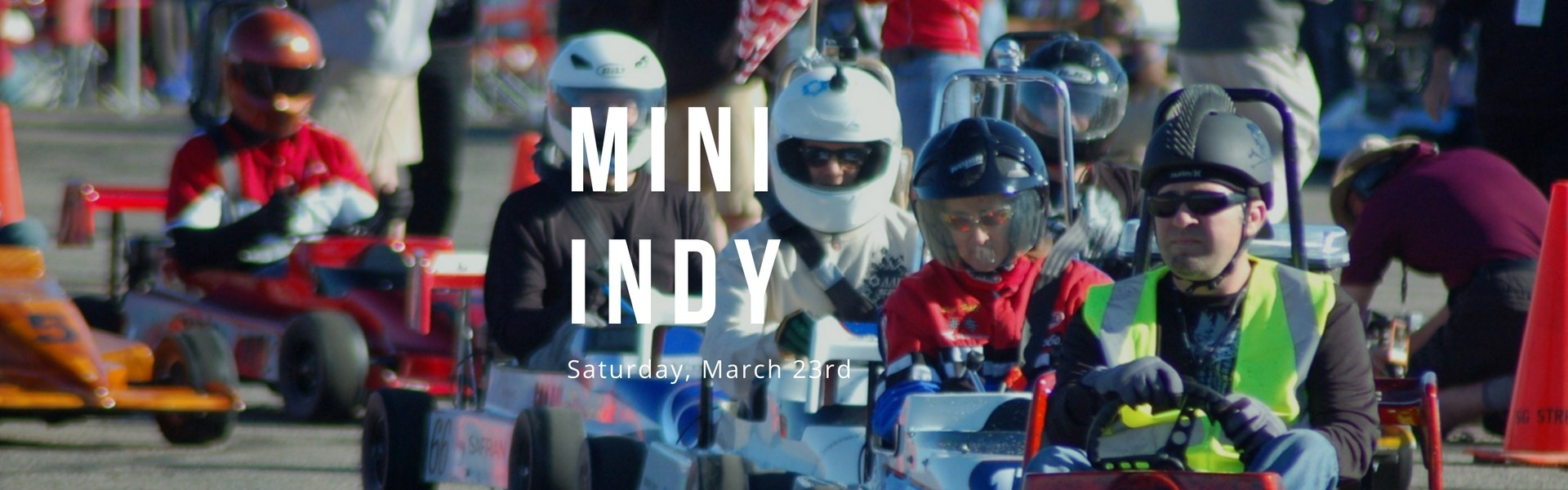 Ready, Set, Go ... to the Mini-Indy