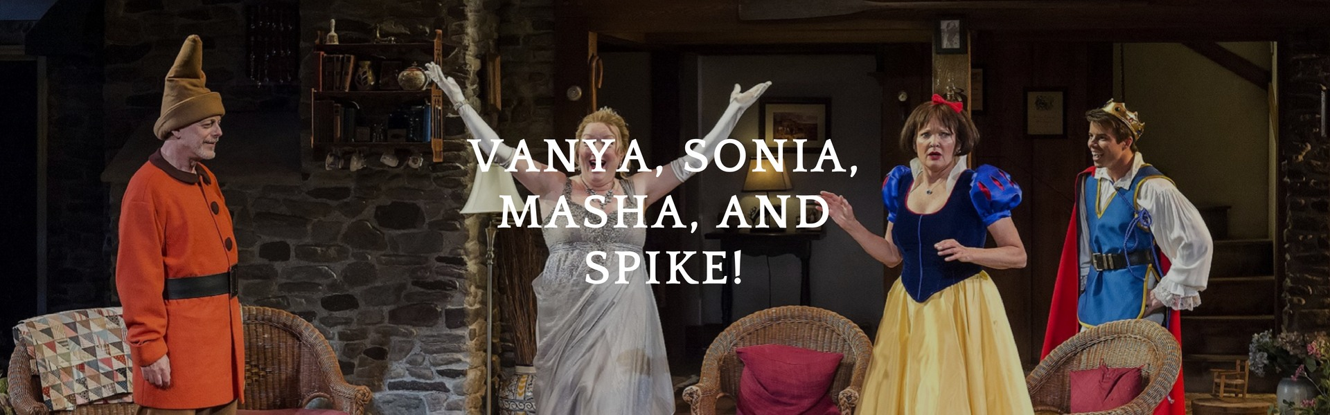 Meet Vanya, Sonia, Masha, and Spike at the Neil Simon Festival